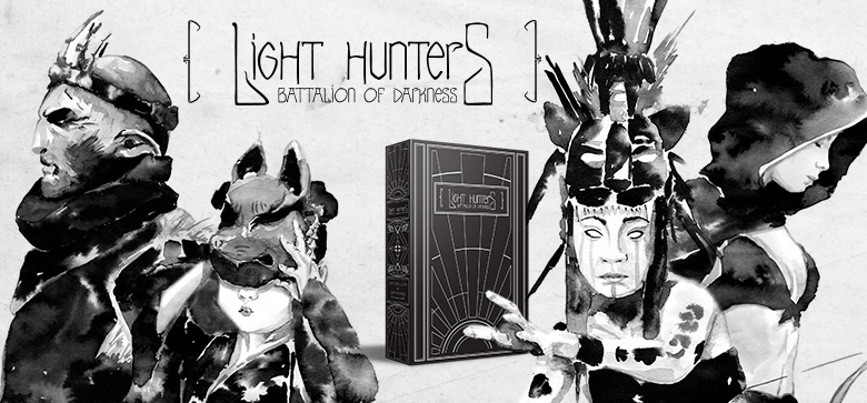 Light Hunters : Battalion of Darkness